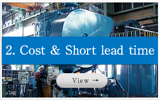 Cost & Short lead time